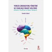 Yenilik (İnovasyon) Yönetimi ve Yenilikçi Örgüt Kültürü