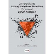 Üniversitelerde Strateji Geliştirme Sürecinde Uygulamalı Durum Analizleri