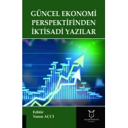 Güncel Ekonomi Perspektifinden İktisadi Yazılar