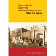 Galatasaray Tıbbiyesi-Tıbbiye'de Modernleşmenin Başlangıcı