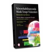 Nörorehabilitasyonda Müzik Terapi Yöntemleri - Klinisyenler için Kılavuz