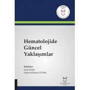 Hematolojide Güncel Yaklaşımlar