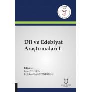 Dil ve Edebiyat Araştırmaları I