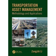 Transportation Asset Management: Methodology and Applications