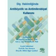Diş Hekimliğinde Antibiotik ve Antimikrobiyal Kullanımı