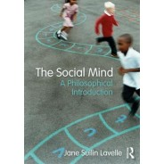 The Social Mind - A Philosophical Introduction