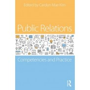 Public Relations - Competencies and Practice