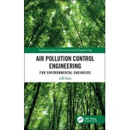 Air Pollution Control Engineering for Environmental Engineers
