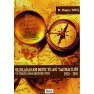 Uluslararası Deniz Ticari Taşımacılığı ve Türkiye