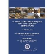 2. Yerel Yönetim Anlayışında Yeni Yaklaşımlar Sempozyumu 11 Nisan 2013