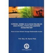 Küresel Isınma ve Alınan Önlemler Gıda Petrol Fiyatları İlişkisini...