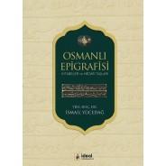 Osmanlı Epigrafisi Kitabeler ve Mezar Taşları
