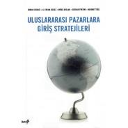 Uluslararası Pazarlara Giriş Stratejisi