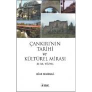 Çankırı'nın Tarihi ve Kültürel Mirası