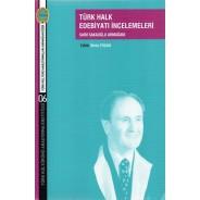 Türk Halk Edebiyatı İncelemeleri-Saim Sakaoğlu Armağanı