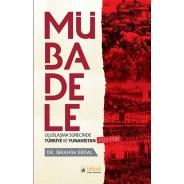 Mübadele-Uzlaşma Sürecinde Türkiye ve Yunanistan