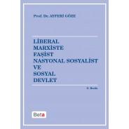 Liberal Marxiste Faşist Nasyonal Sosyalist ve