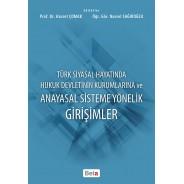 Türk Siyasal Hayatında Hukuk Devletinin