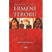 Ermenilere Yönelik Ermeni Terörü