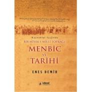 Kaynaklar Işığında Bir Misak-ı Milli Toprağı Menbic ve Tarihi