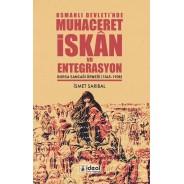 Osmanlı Devleti'nde Muhaceret,İskan ve Entegrasyon