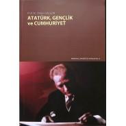 Atatürk, Gençlik ve Cumhuriyet