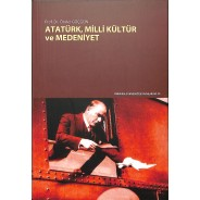 Atatürk, Milli Kültür ve Medeniyet