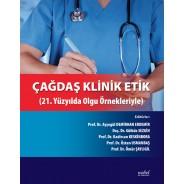 Çağdaş Klinik Etik: 21. Yüzyılda Olgu Örnekleriyle