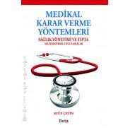 Medikal Karar Verme Yöntemleri