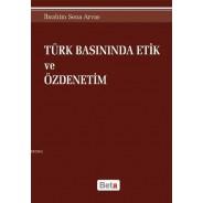 Türk Basınında Etik ve Özdenetim