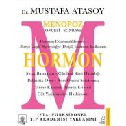 Hormon: Menopoz Öncesi-Sonrası