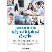 Bankacılıkta Müşteri İlişkileri Yönetimi