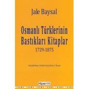 Osmanlı Türklerinin Bastıkları Kitaplar 1729-1875