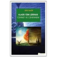 Klasik Türk Şiirinde Cennet ve Cehennem