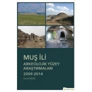 Muş İli Arkeolojik Yüzey Araştırmaları 2009-2014