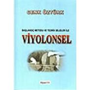 Başlangıç Metodu ve Teorik Bilgiler İle Viyolonsel