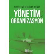 Sağlık Kurumlarında Yönetim ve Organizasyon