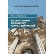 İstanbul Beylerbeyi Sarayında Risk Analizleri ve Koruyucu Tedbir Önerileri
