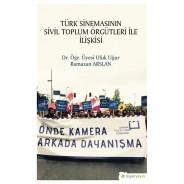 Türk Sinemasının Sivil Toplum Örgütleri İle İlişkisi