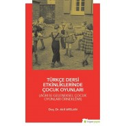 Türkçe Dersi Etkinliklerinde Çocuk Oyunları