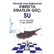 Psikolojik Harp Bağlamında Kıbrıs'ta Stratejik Güç - Su