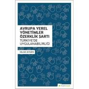 Avrupa Yerel Yönetimler Özerklik Şartı-Türkiye'de Uygulanabilirliği