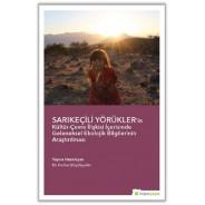 Sarıkeçili Yörükler'in Kültür-Çevre İlişkisi İçerisinde Geleneksel Ekolojik...