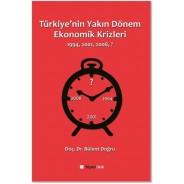 Türkiye'nin Yakın Dönem Ekonomik Krizleri
