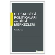 Ulusal Bilgi Politikaları ve Bilgi Merkezleri