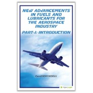 New Advancements In Fuels and Lubricants For The Aerospace Industry Part...