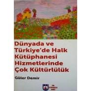 Dünyada ve Türkiye'de Halk Kütüphanesi Hizmetlerinde Çok Kültürlülük