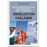 Riskli Bir Yatırım Projesi Olarak Gemi Yatırımlarının Finansal Değerlemesi-Simülasyon Yaklaşımı