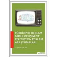 Türkiye'de Reklam Tarihi Gelişimi ve Televizyon Reklam Araştırmaları