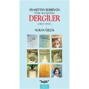 Siyasetten Edebiyata Türk Basınında Dergiler (1883-1957)
